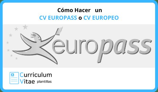 Cómo Hacer un CV EUROPASS O CV EUROPEO